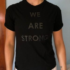 """""""WE ARE STRONG"""" all black t-shirt"""